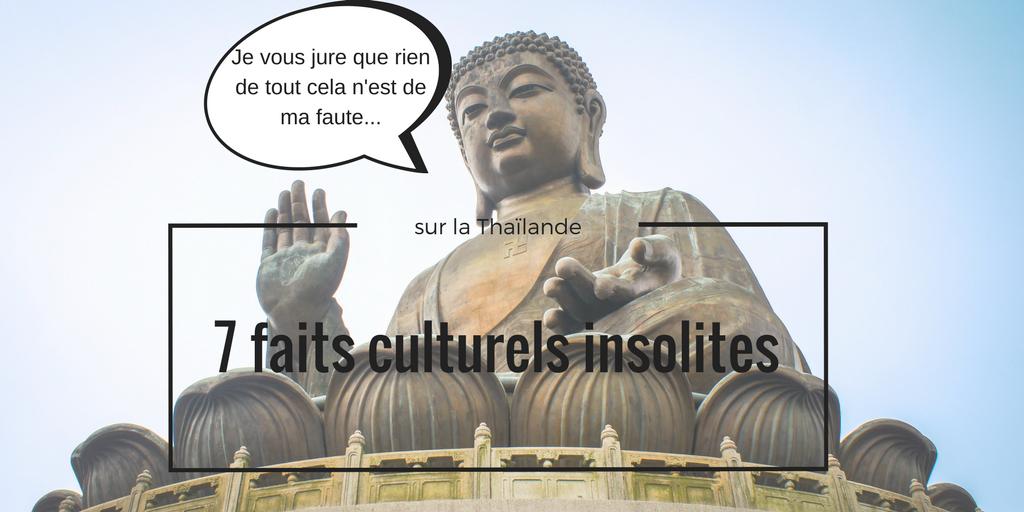 Faits culturels sur la Thaïlande