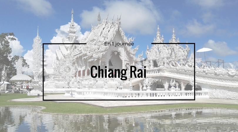 Que faire à Chiang Rai