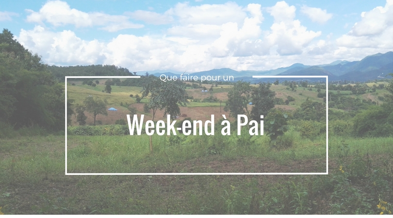 Week-end à Pai