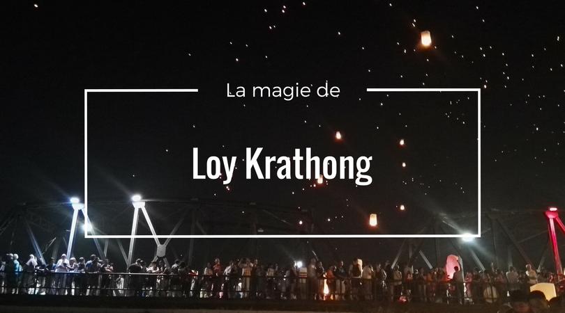 Festival des lanternes Chiang Mai Loy Krathong