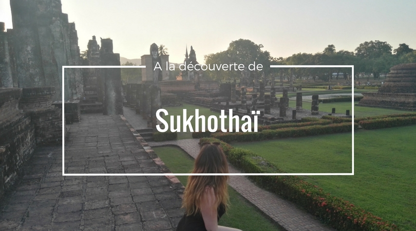 week-end à sukhothaï