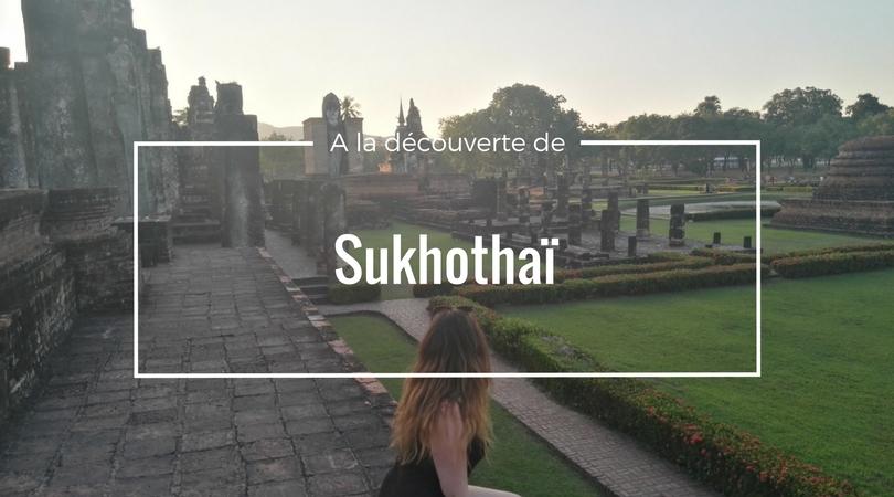 week-end à sukhothaï