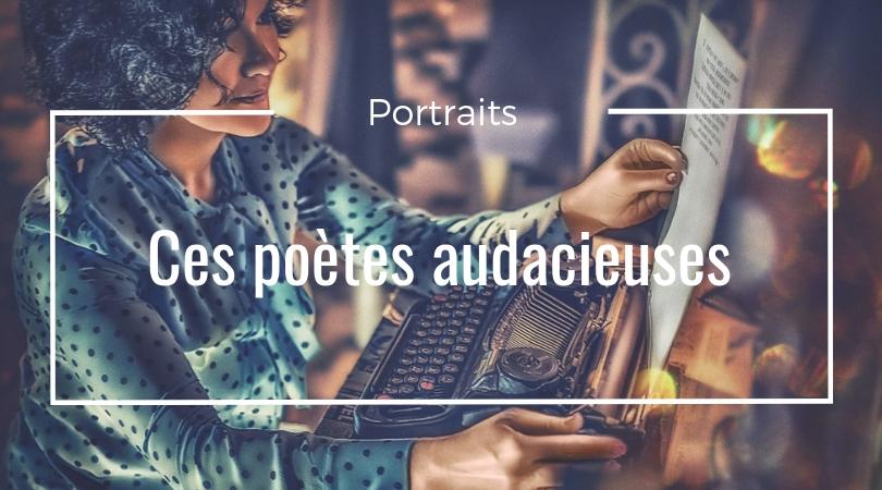 poètes femmes audacieuses